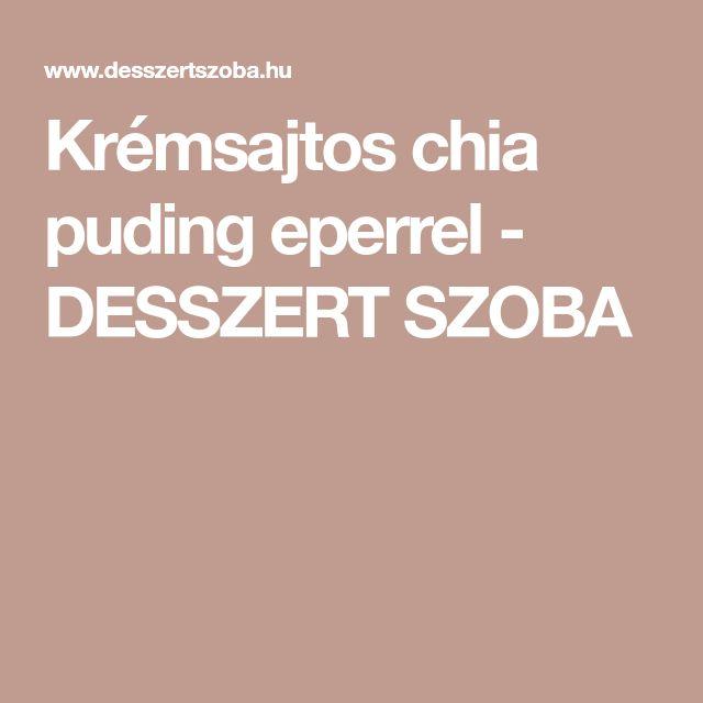 Krémsajtos chia puding eperrel - DESSZERT SZOBA