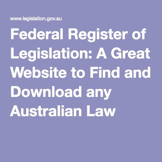 Federal Register of Legislation: A Great Website to Find and Download any Australian Law