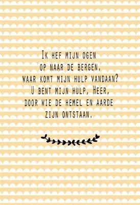 Mijn hulp is van u, Heer! http://www.morgensterkaarten.nl/kaartmomenten/kerkenwerk.htm