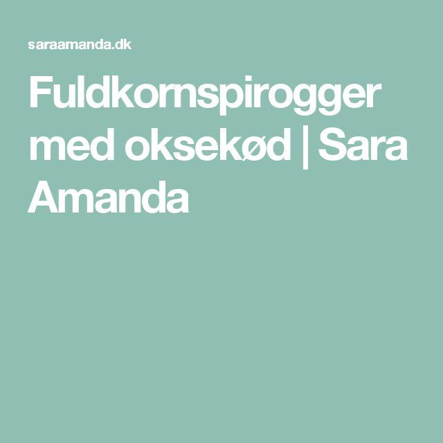 Fuldkornspirogger med oksekød   Sara Amanda