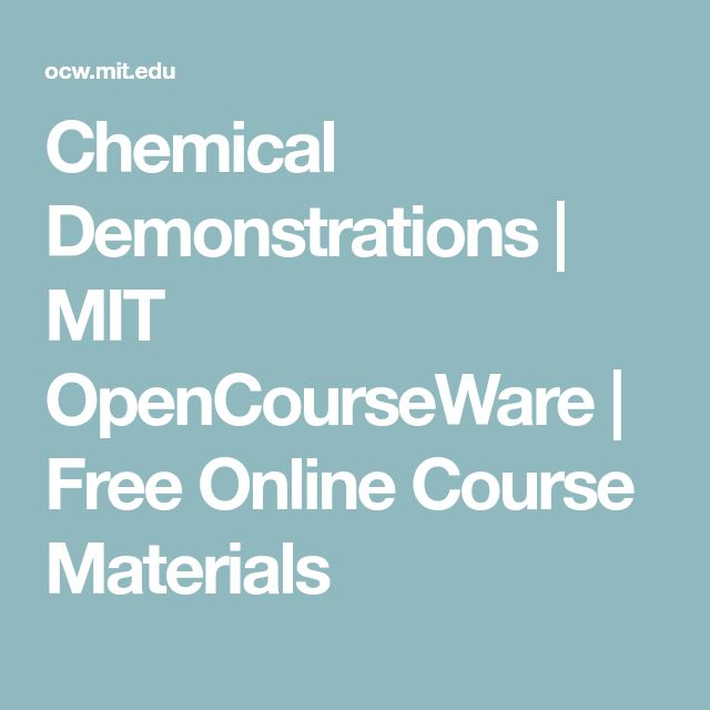 Chemical Demonstrations | MIT OpenCourseWare | Free Online Course Materials