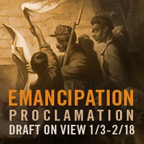 The BEST Site to use in teaching:  The Library of Congress @ http://www.loc.gov/index.html  THE CIVIL WAR IN AMERICA Emancipation Proclamation Draft on View Jan 3-Feb 13