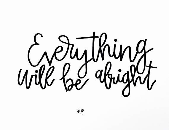 #ad everything will be alright
