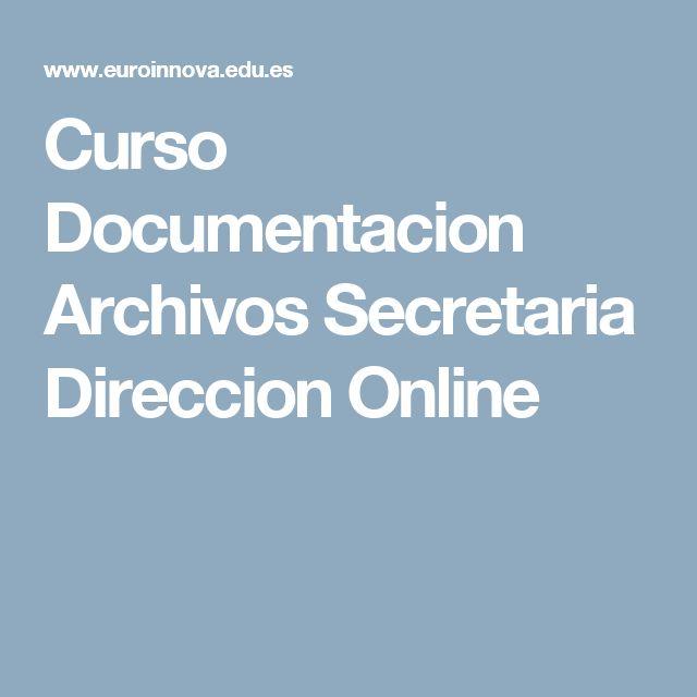 Curso Documentacion Archivos Secretaria Direccion Online