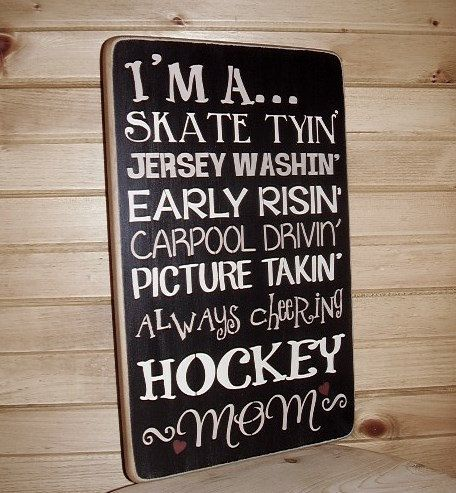 PLEASE CHECK MY CURRENT PRODUCTION TIME BEFORE ORDERING. https://www.etsy.com/ca/shop/RusticNorthern  All wood signs are 100% handmade when ordered. Set the mood for your home or cabin with my handmade rustic word art signs.  This * Im a Hockey Mom * Hockey, Word Art, Handmade, Wood Sign is made from 3/4 pine with sanded edges.  This sign is painted black and bamboo ~ then distressed , antiqued and a clear coat finish applied. The sides and the back are stained and the lettering is bamboo…