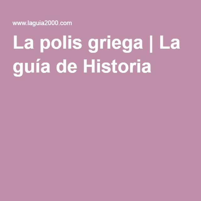 La polis griega | La guía de Historia