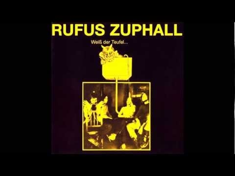 Rufus Zuphall -  Weiss Der Teufel 1971 ( Full Album ).wmv