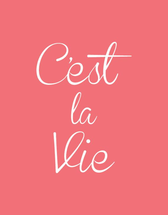 French Typography Print C'est La Vie Wall by TheMotivatedType