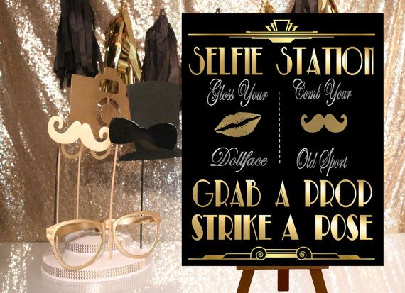 PRINTABLE Selfie Station, Photobooth sign*Gatsby party decoration*3 Sizes, Roaring 20s Art deco*Wedding photobooth sign*Grab a prop and Str
