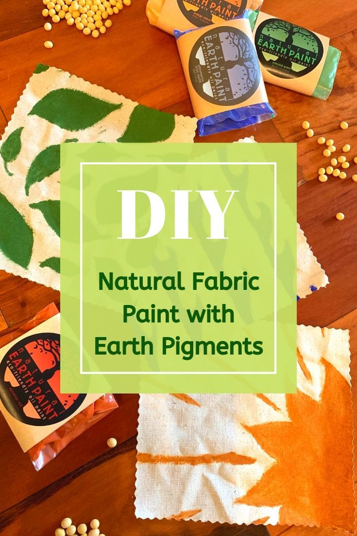 Diy Natural Fabric Paint With Earth Pigments Earth Pigments Diy