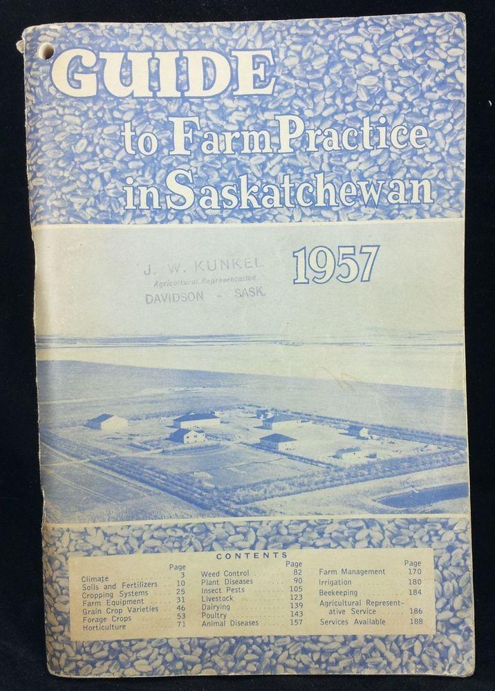 1957 Guide To Fram Practice In Saskatchewan