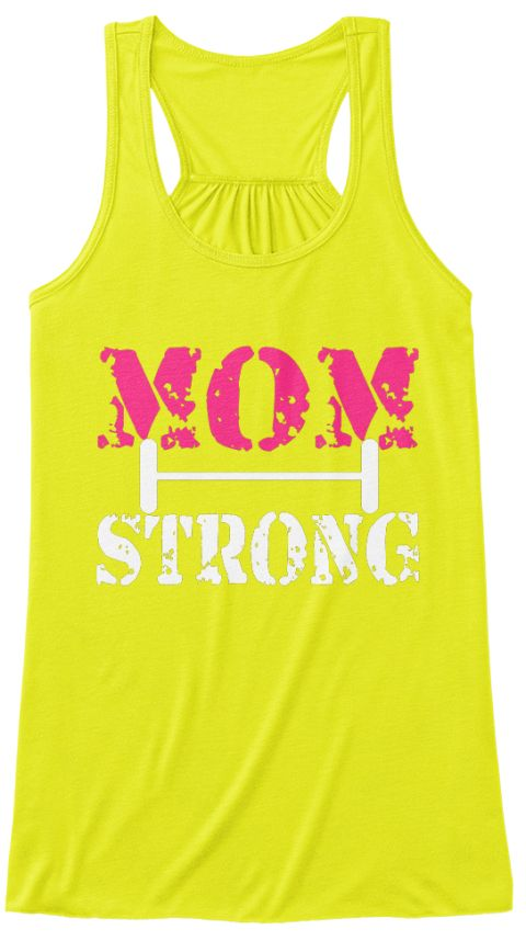 Mom Strong Neon Yellow Women's Tank Top Front. Fitness mom's gift, mother's day gift, gym tank top for mom, mother's day 2017, mother's day shirt, mother's day tank top, mother's day gifts, gym mom gift, best mother's day gift ideas, best mother's day gift, mom's gift, mother's day gifts, mother's day t-shirt, mother's day shirt, mother's day tank, mother's day tank tops, mother's day tops, favorite, all sizes available, brave mom t-shirt, mom t-shirt, mom tank top, mother's day hoodies