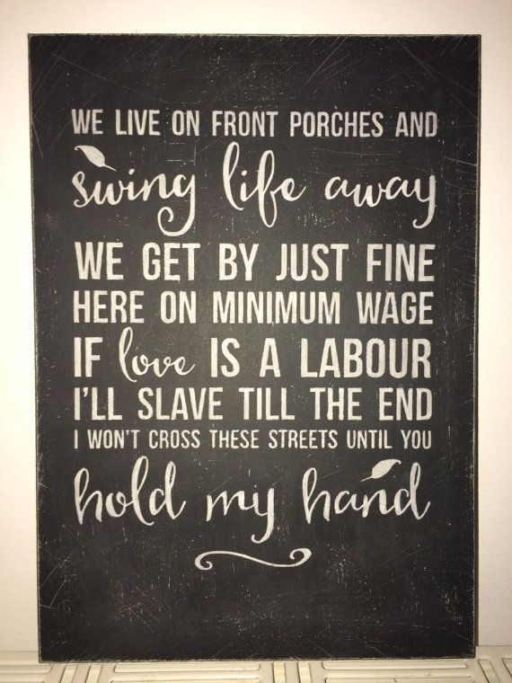 A hand painted and distressed wooden sign featuring lyrics from Swing Life Away by Rise Against SPECIFICATIONS: * A4 in size - 210mm x