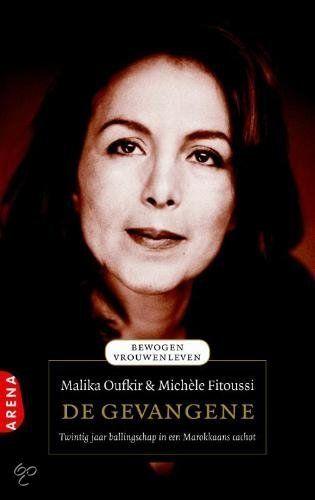 """Malika Oufkir, De gevangene """"Wat een sterke vrouw!"""""""