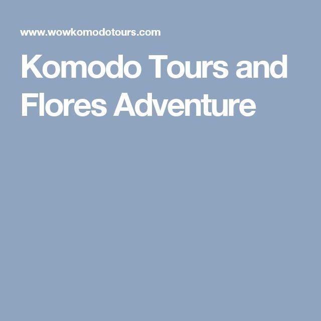 Komodo Tours and Flores Adventure