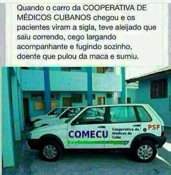 Imagem e Frases Facebook: As mais Engraçadas Aqui.: CO.ME.CU. (Cooperativa de médicos cubanos)
