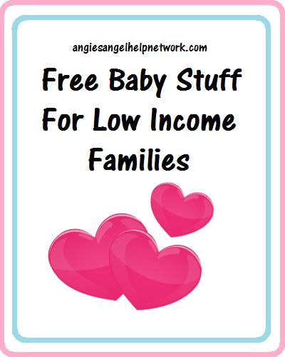 Free #Baby Stuff For Low Income #Families