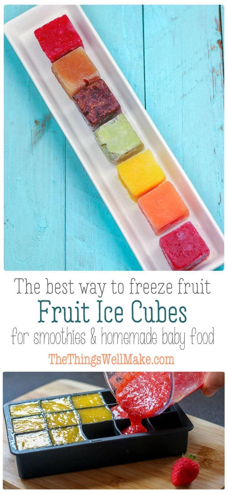 Fruit Ice Cubes Freezing Fruit For Smoothies Or Baby Food Recipe Baby Food Recipes Fruit Ice Cubes Healthy Fruit Smoothies