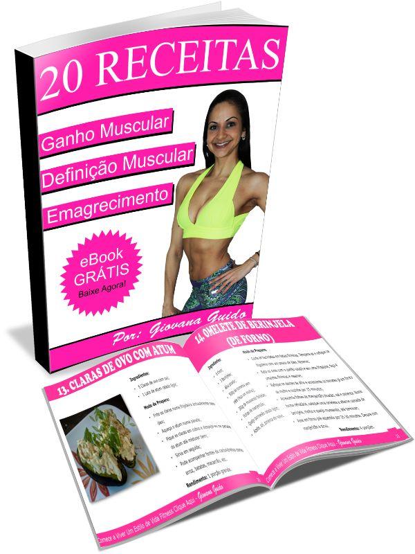 Ebook Gratis! 20 Receitas Fitness Para Ganhar Massa e Queimar Gorduras! - Segredos Definição Muscular