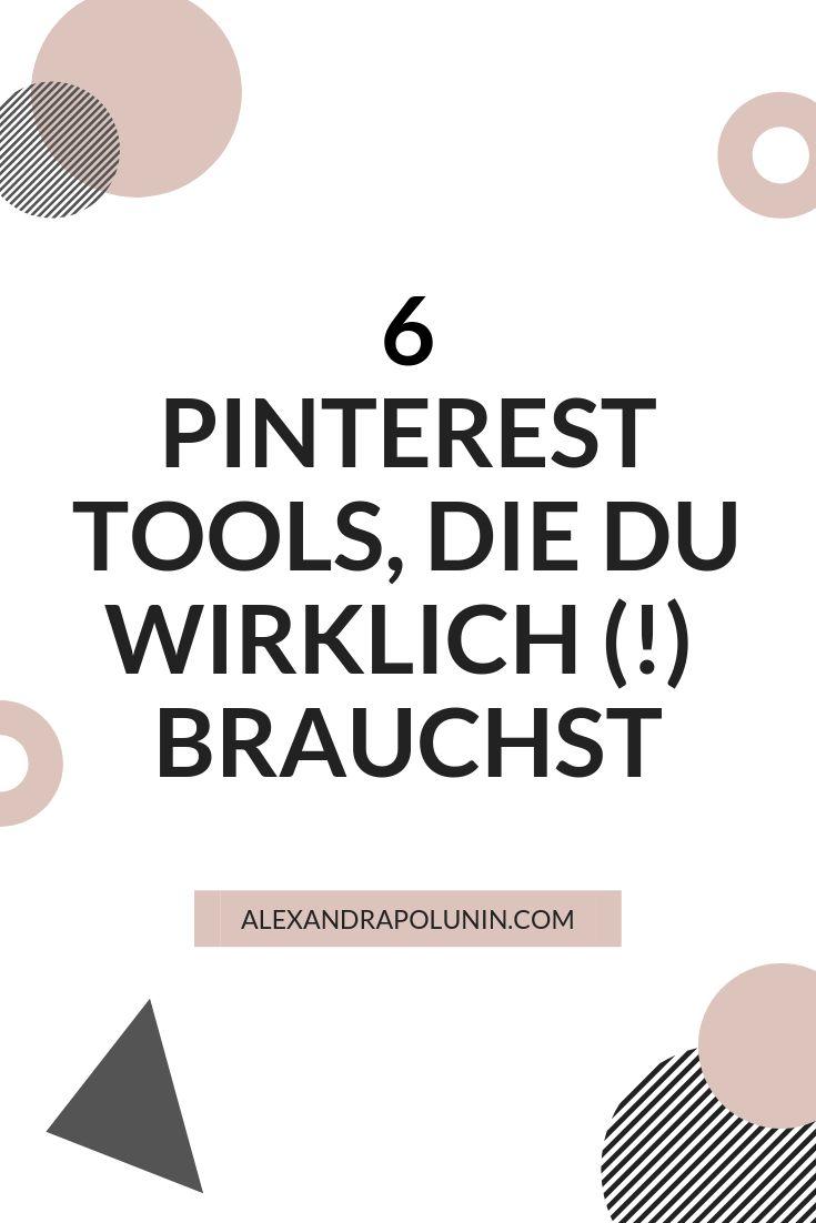 6 Pinterest-Tools, die du wirklich (!) brauchst