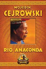 Rio Anaconda-Cejrowski Wojciech