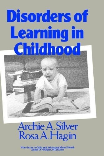 Silver, Archie A.; Hagin, Rosa A.'s Disorders « Library User Group