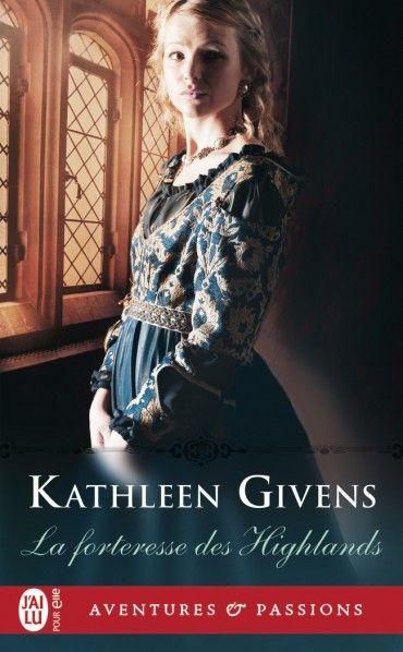 La forteresse des Highlands  Kathleen Givens