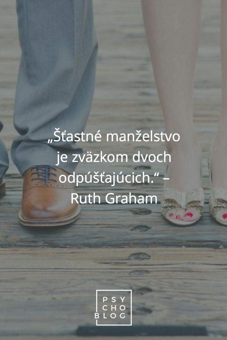 """""""Šťastné manželstvo je zväzkom dvoch odpúšťajúcich."""" – Ruth Graham"""