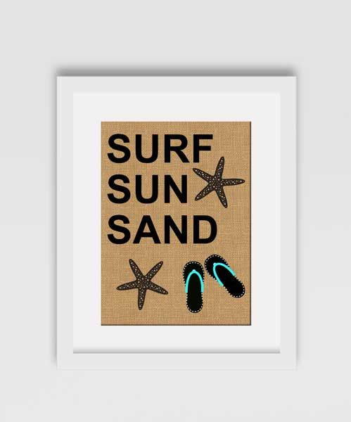 Check out this item in my Etsy shop https://www.etsy.com/ca/listing/275960358/burlap-print-surf-sun-sand-burlap-print