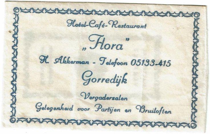 """Gorredijk - Hotel-Café-Restaurant 'Flora""""  H. Akkerman - Telefoon 05133-415  Gorredijk   Vergaderzalen   Gelegenheid voor Partijen en Bruiloften - suikerzakje reclame"""