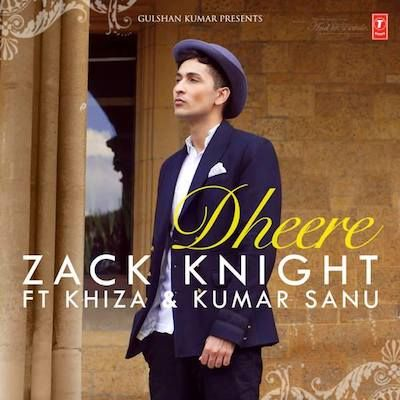 Dheere Dheere Se - Zack Knight Kumar Sanu Song Lyrics
