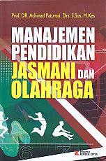 http://ajibayustore.blogspot.co.id/2016/04/manajemen-pendidikan-jasmani-dan.html