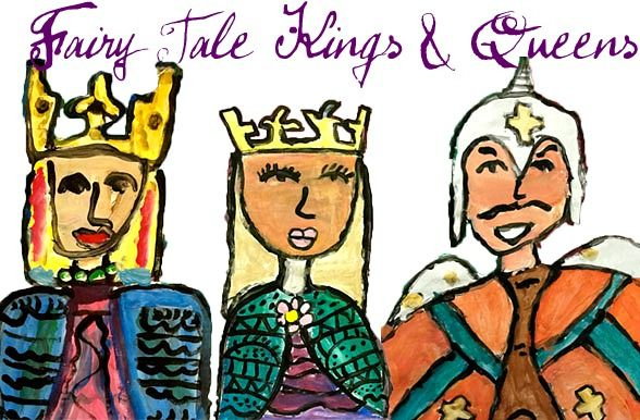 Fairy Tale Kings and Queens Painting Project
