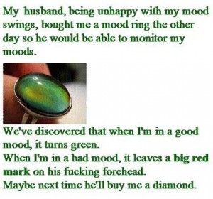 Haaaa!: Funny Sayings, Mood Swings, Funny Pics, Best Friends, Funny Pictures, Mood Rings, Diamonds Rings, Funny Stuff, So Funny