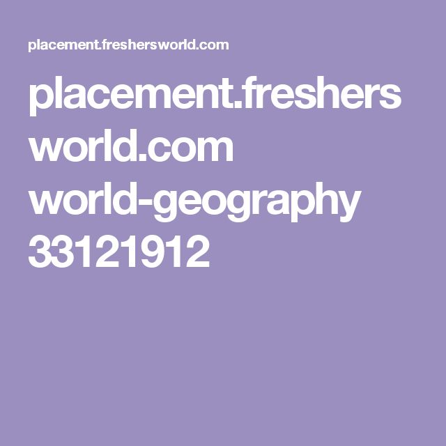 placement.freshersworld.com world-geography 33121912