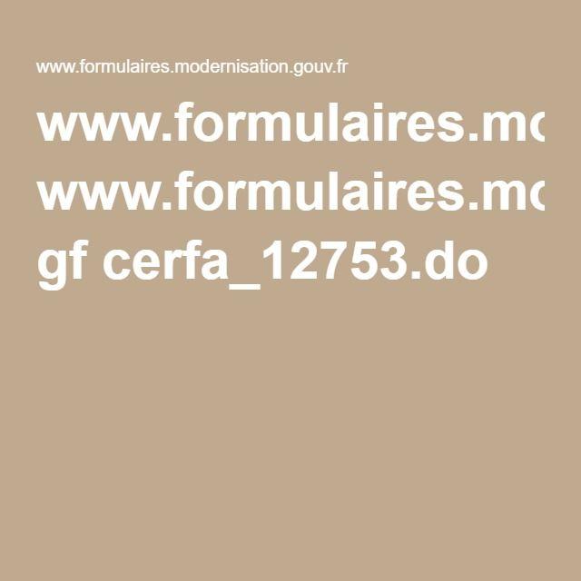 www.formulaires.modernisation.gouv.fr gf cerfa_12753.do