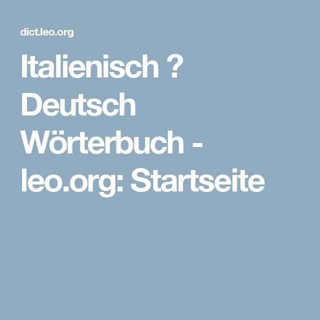 Italienisch ⇔ Deutsch Wörterbuch - leo.org: Startseite