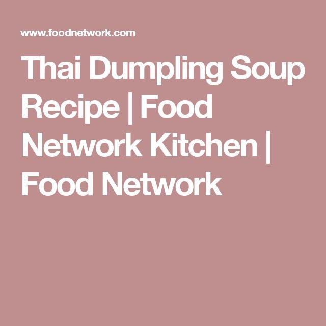 Thai Dumpling Soup Recipe | Food Network Kitchen | Food Network
