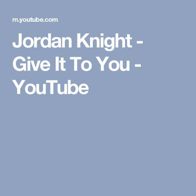 Jordan Knight - Give It To You - YouTube