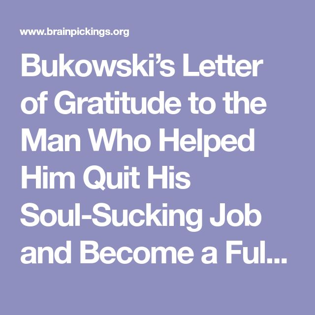 Bukowski's Letter of Gratitude to the Man Who Helped Him Quit His Soul-Sucking Job and Become a Full-Time Writer