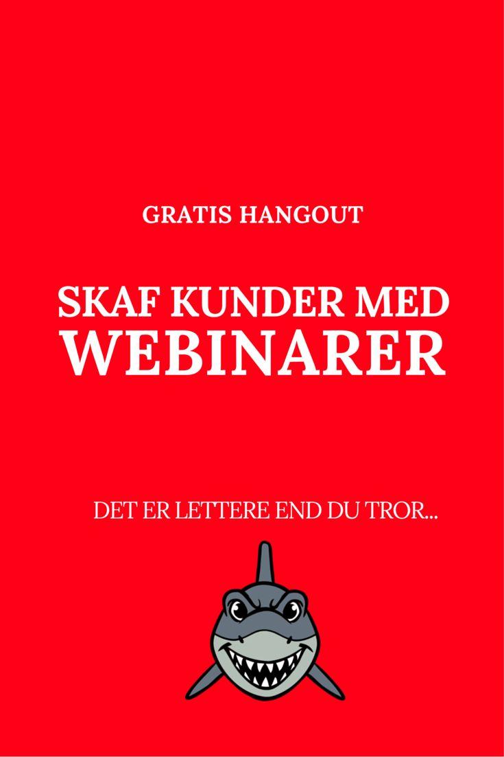 Deltag i et gratis webinar, for du får mine 10 bedste råd til, hvordan DU kan skaffe kunder med webinarer https://goo.gl/bGQkUh #webinar #hangout