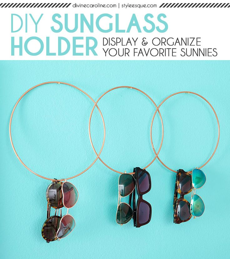 From our friends StyleEsque, check out this adorable DIY sunglass holder, perfect for putting your favorite sunnies on display! #DIY #homedecor #organization