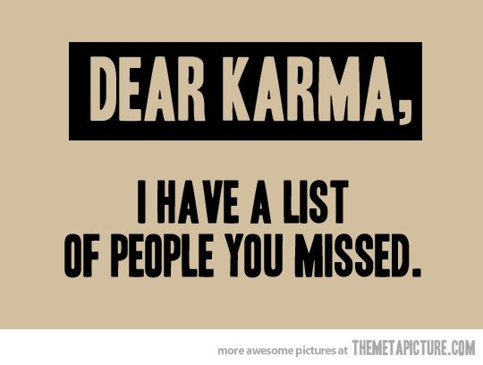 Karma Quotes Sayings: 45 Best I Believe In Karma. Images On Pinterest