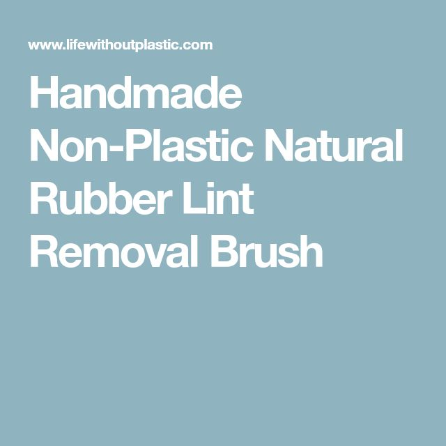 Handmade Non-Plastic Natural Rubber Lint Removal Brush