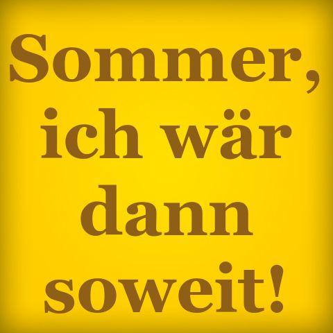 Der Sommer könnte wirklich mal anfangen.. :-(