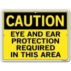 Caution 12.5 in. W x 9.5 in. H Polystyrene Eye And Ear Protection Required In This Area Sign, Yellow