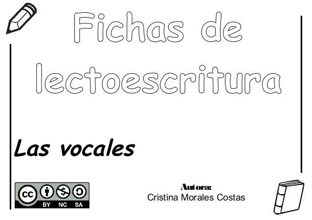 Fichas lectoescritura - Las vocales