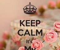 Keep Calm Its My Birthday Image Quote
