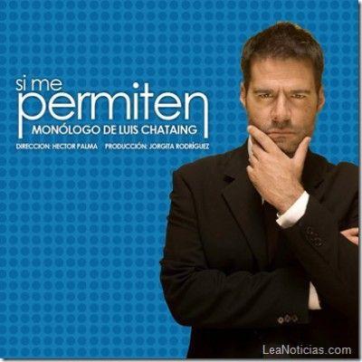 """La función de despedida de """"Si me permiten"""", con Luis Chataing, es este 20 de julio en PLC - http://www.leanoticias.com/2013/06/26/la-funcion-de-despedida-de-si-me-permiten-con-luis-chataing-es-este-20-de-julio-en-puerto-la-cruz/"""
