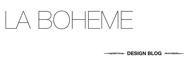LA BOHEME  http://www.labohemeblog.com/